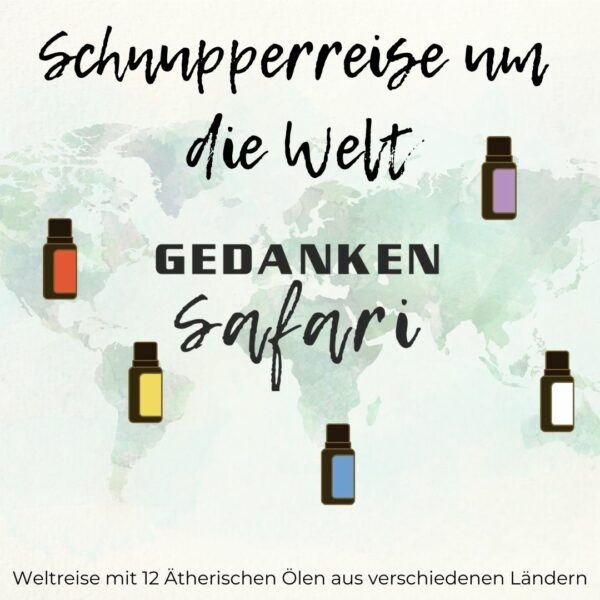 Schnupperreise um die Welt mit Ätherischen Ölen