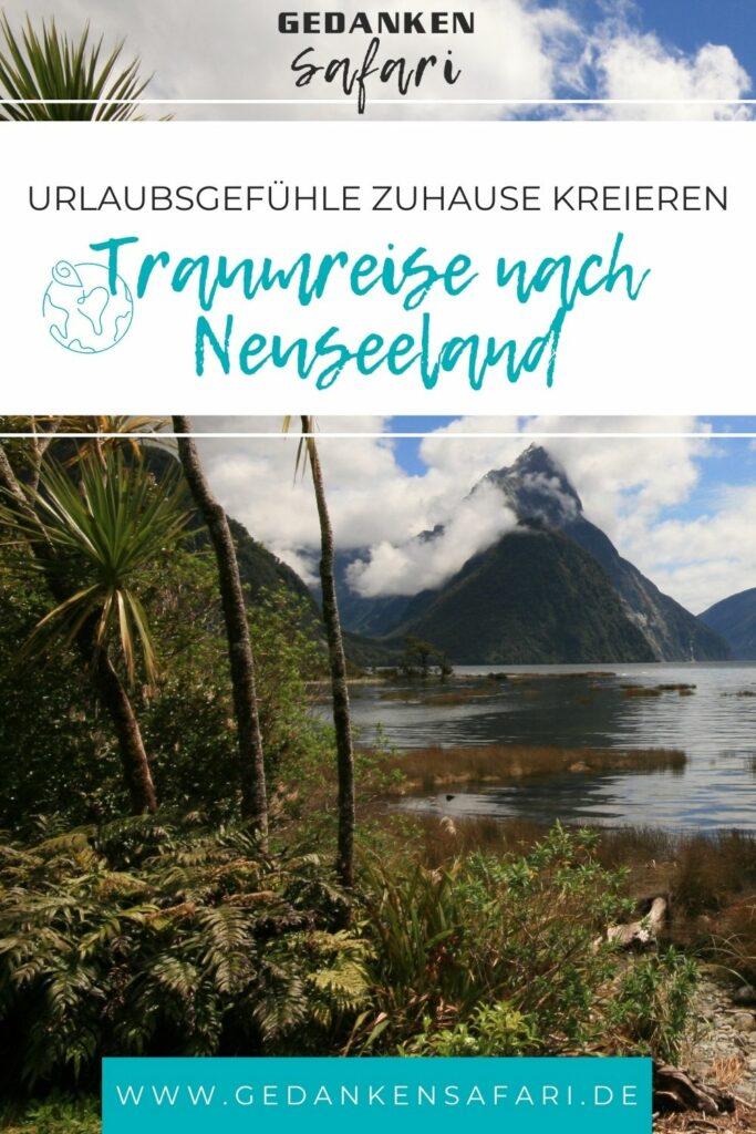 #9 - Traumreise nach Neuseeland