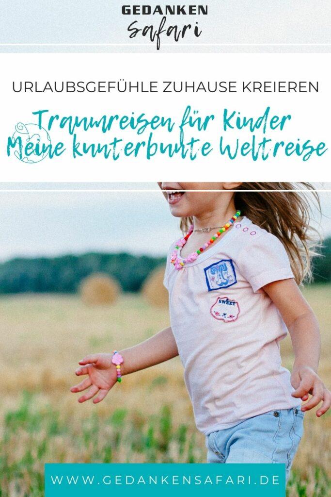 #10 - Traumreisen für Kinder Meine kunterbunte Weltreise